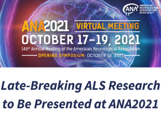Late-Breaking ALS Research to Be Presented at ANA2021
