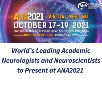World's Leading Academic Neurologists and Neuroscientists to Present at ANA2021